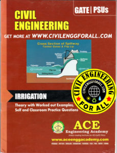 Irrigation - Civil Engineering - Ace Engineering Academy GATE - 2014 Material - civilenggforall 1