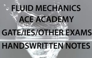 Fluid Mechanics ACE GATE Handwritten Notes CivilEnggForAll