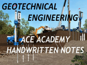 Geotechnical Engineering ACE Gate Handwritten Notes Free Download PDF