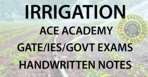Irrigation ACE GATE Handwritten Notes Free Download PDF CivilEnggForAll 1