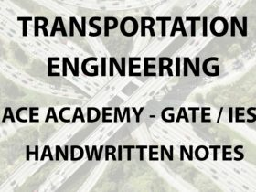Transportation engineering ACE Gate Handwritten Notes