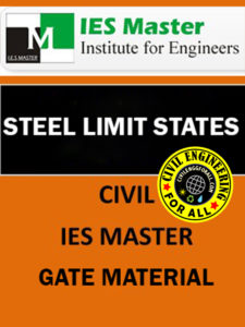 [GATE - PSU - GOVT EXAMS] STEEL STRUCTURES IES MASTERS Study Material Main Page 1
