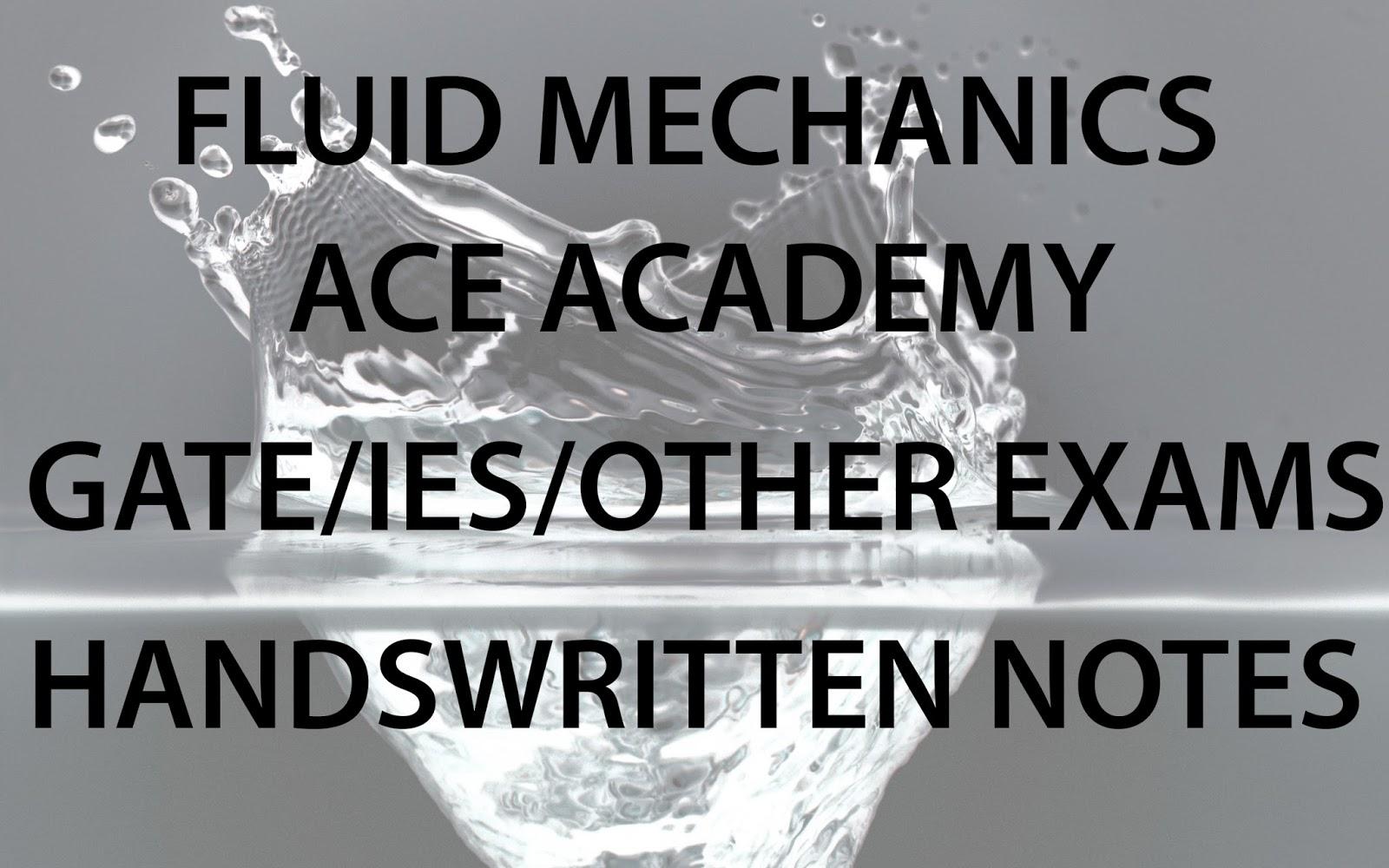 GATE NOTES] Fluid Mechanics – GATE, IES, Govt Exams – Handwritten