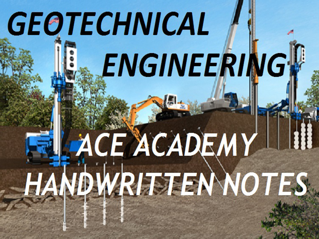 GATE NOTES] Geotechnical Engineering GATE, IES, Govt Exams
