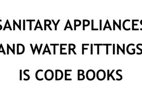 SANITARY APPLIANCES AND WATER FITTINGS INDIAN STANDARD CODE BOOKS FREE DOWNLOAD PDF CIVILENGGFORALL