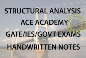 Structural Analysis ACE Academy GATE IES Notes Free Download PDF