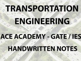 Transportation engineering ACE Gate Handwritten Notes