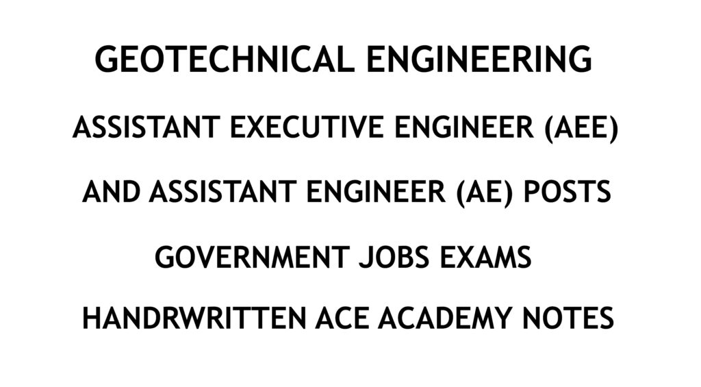 Geotechnical Engineering - AE - AEE - Civil Engineering Handwritten Notes - CivilEnggForAll