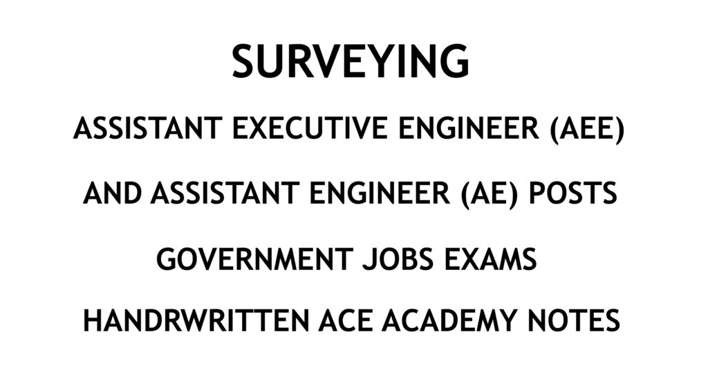 Surveying - AE - AEE - Civil Engineering Handwritten Notes - CivilEnggForAll