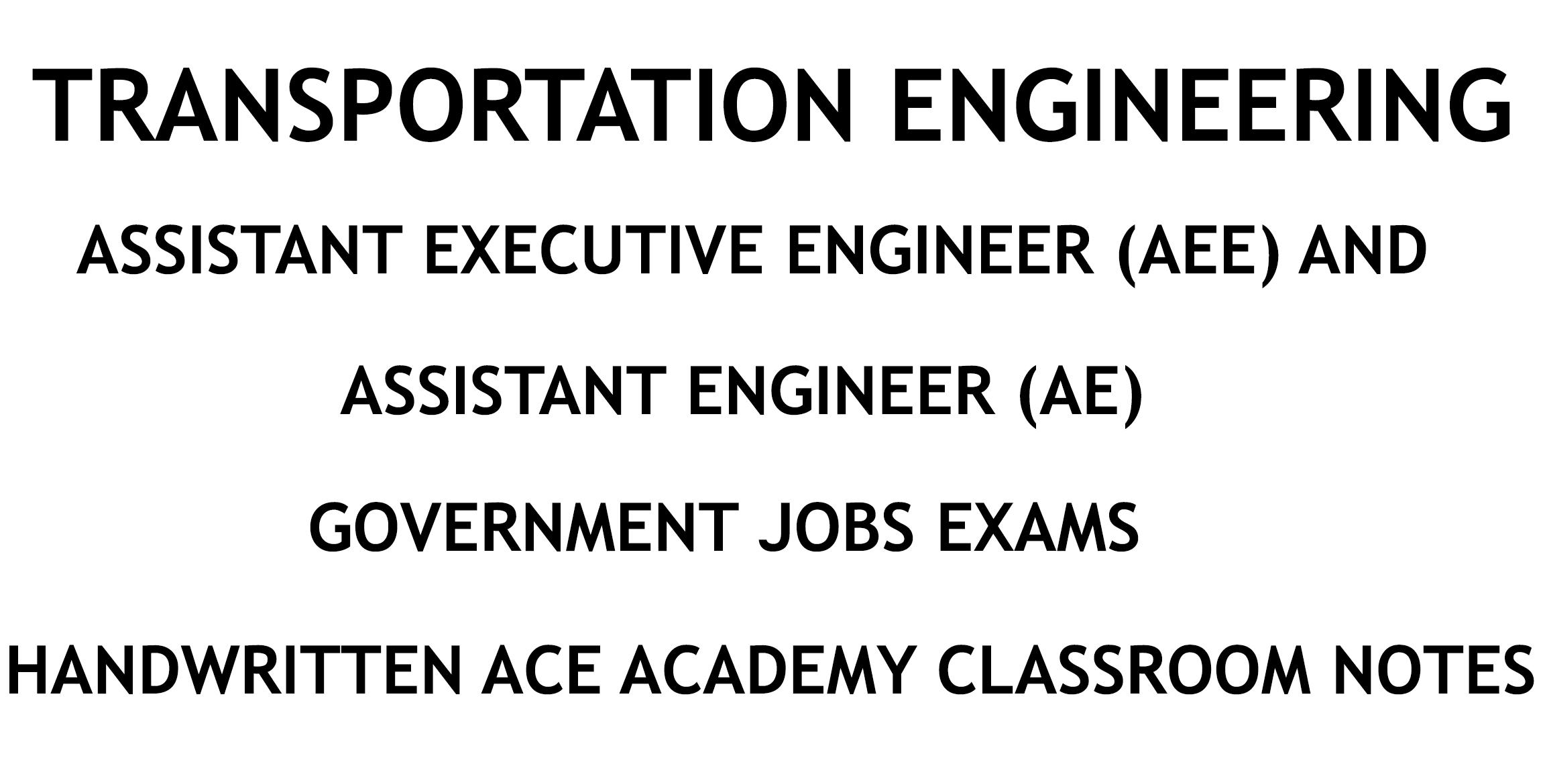Transportation Engineering AE AEE Ace Academy Handwritten Notes PDF