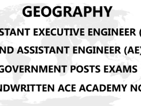 Geography AE AEE Ace Academy Handwritten Notes PDF