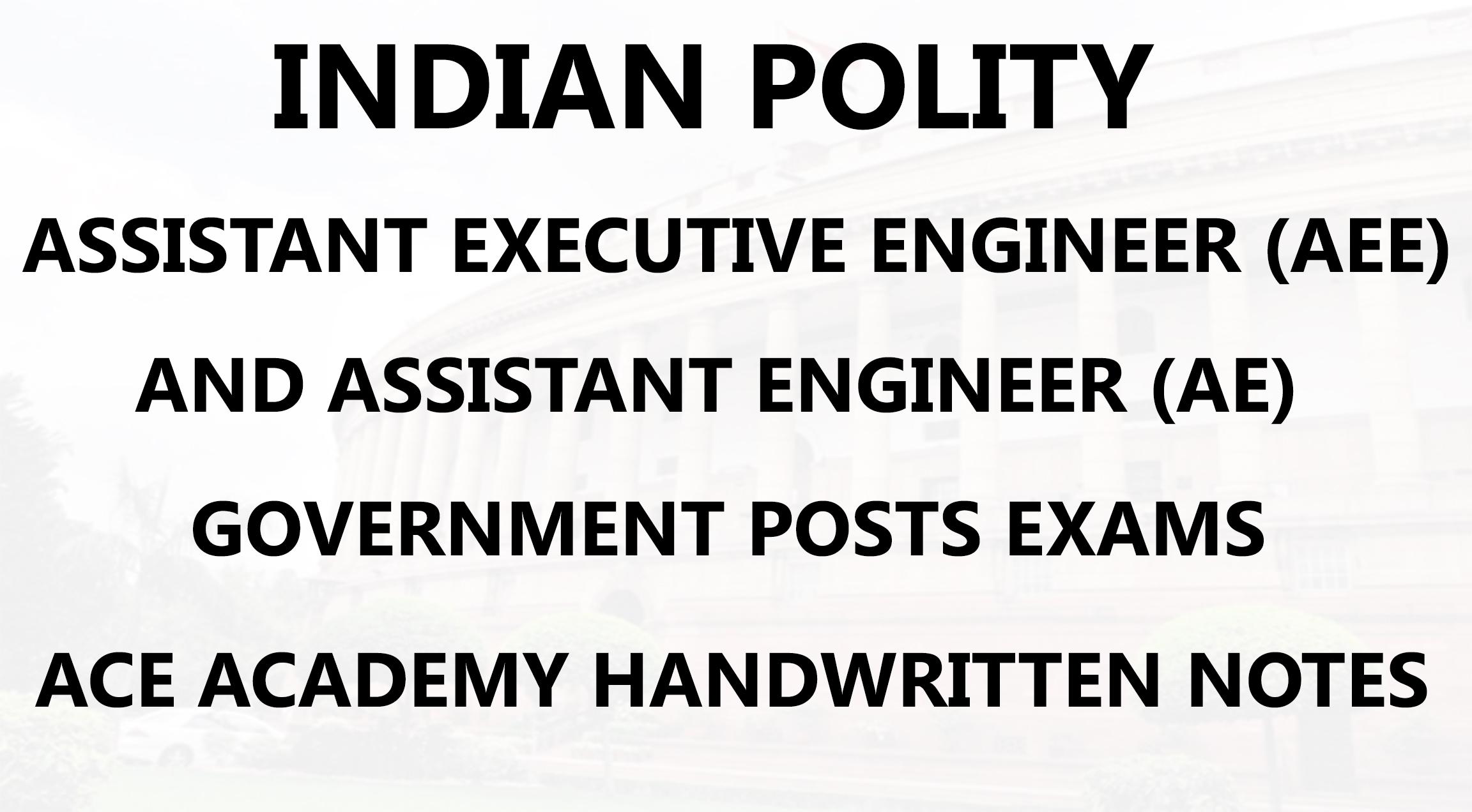 Indian Polity AE AEE Civil Engineering Handwritten Notes PDF