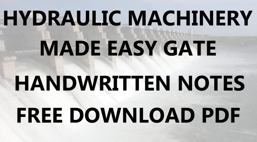 Hydraulic Machinery Made Easy GATE Handwritten Notes