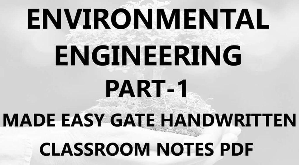 Environmental Engineering Made Easy GATE Handwritten Notes PDF