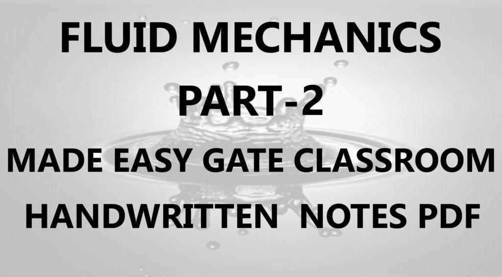 Fluid Mechanics Made Easy GATE Handwritten Classroom Notes