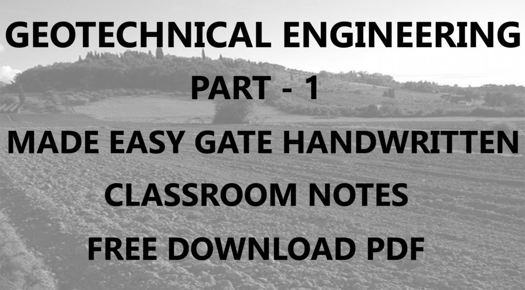 Geotechnical Engineering Made Easy GATE Handwritten Notes PDF