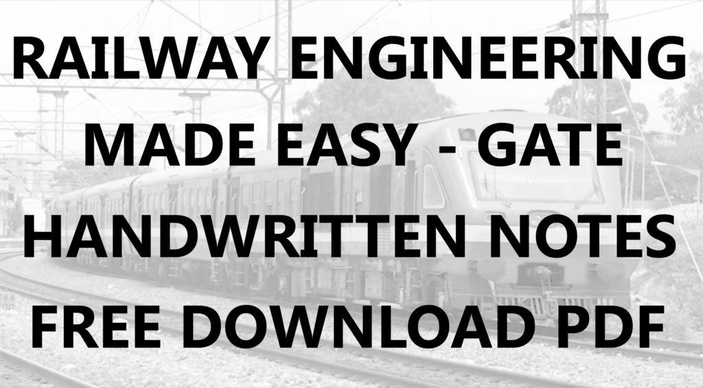 Railway Engineering Made Easy GATE Handwritten Notes Download PDF