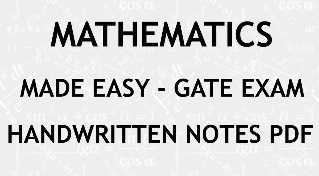 Maths Made Easy GATE Handwritten Notes Free Download PDF